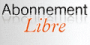 Abonnement Libre